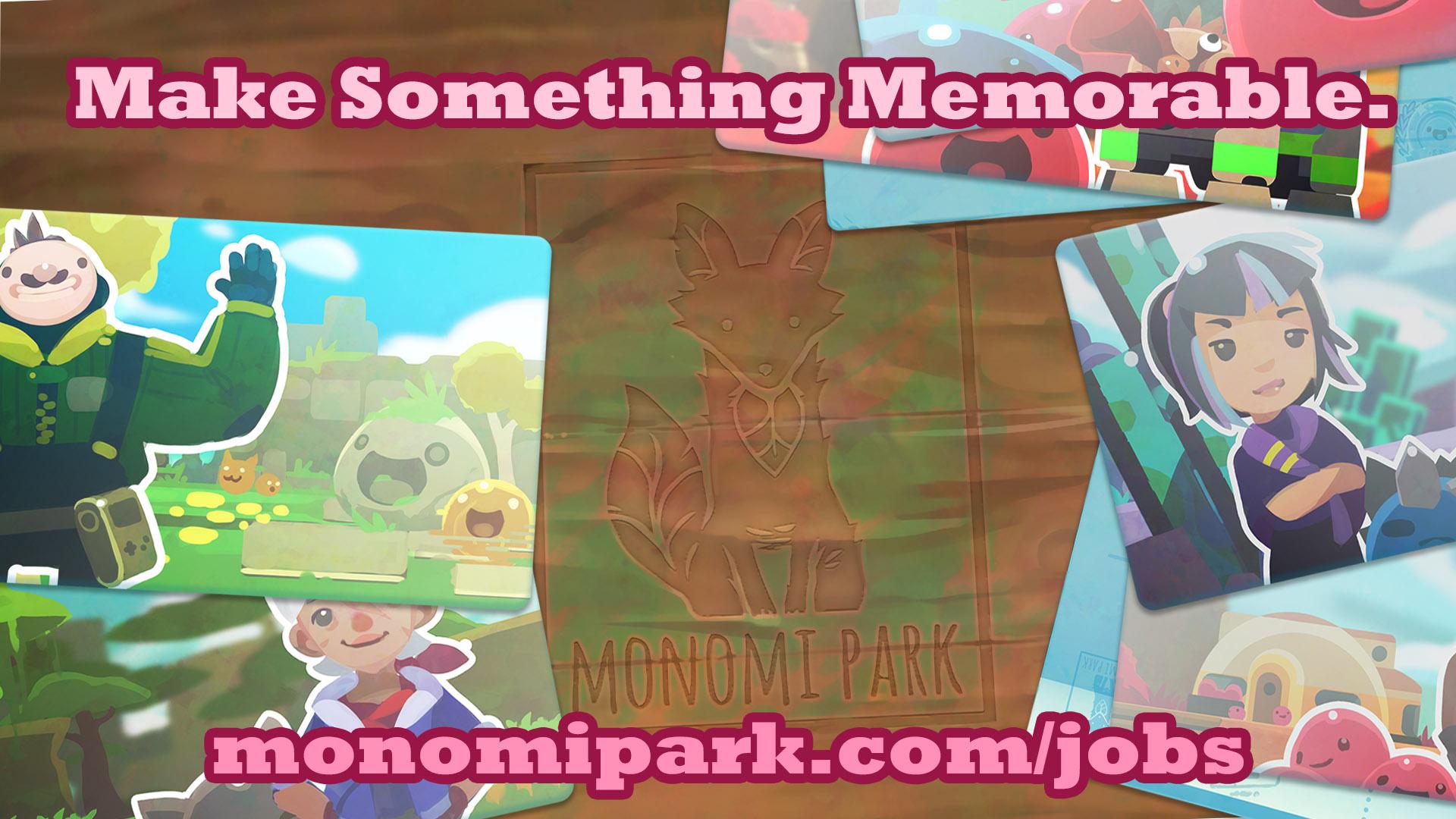 Monomi Park Jobs